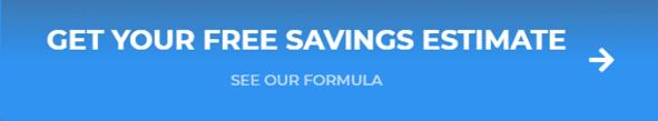 Get your free savings estimate